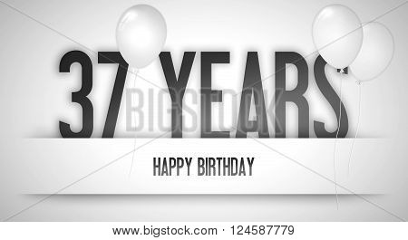 Happy Birthday Card Sign - Balloons - Banner - Anniversary - 37 Years Greetings - Illustration