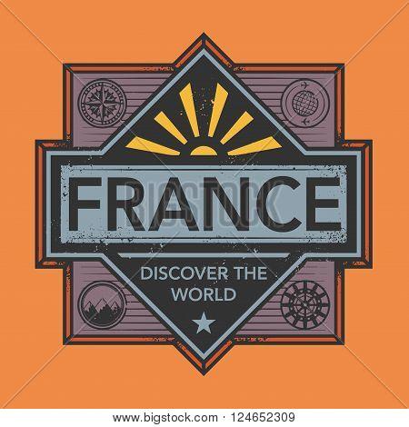 Stamp or vintage emblem with text France Discover the World, vector illustration