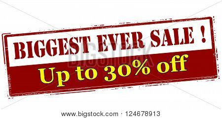 Rubber stamp with text biggest ever sale up to thirty percent off inside vector illustration`