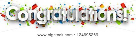 Congratulations paper banner with color confetti. Vector illustration.