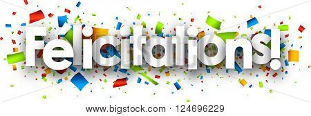 Congratulations paper banner with color confetti, French. Vector illustration.