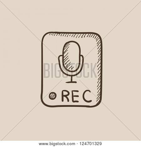 Record button sketch icon.