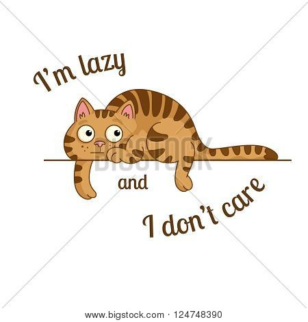 vector poster with lazy cartoon cat and a message i'm lazy and i don't care
