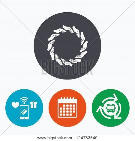 Donation hands circle sign icon. Charity or endowment symbol. Human helping hand palm. Mobile payments, calendar and wifi icons. Bus shuttle.