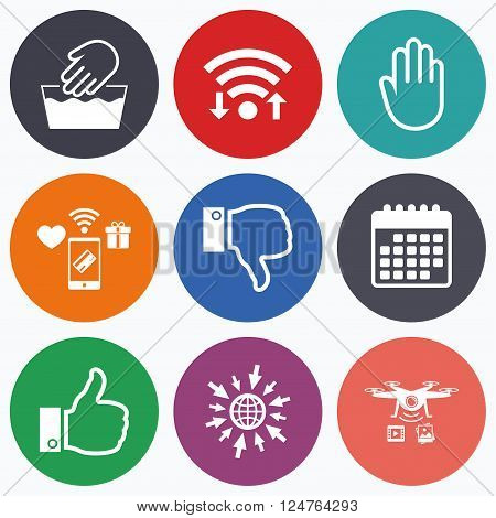 Wifi, mobile payments and drones icons. Hand icons. Like and dislike thumb up symbols. Not machine washable sign. Stop no entry. Calendar symbol.