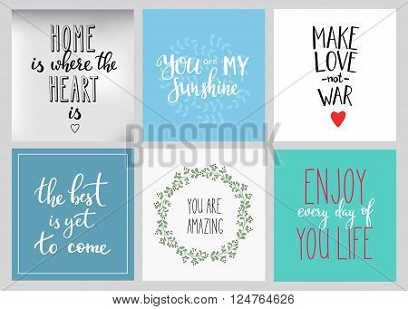 Lettering postcard quotes set. Motivational quote. Sweet cute inspiration typography. Calligraphy photo graphic design element. Hand written sign. My sunshine Enjoy every day Home heart Make love war