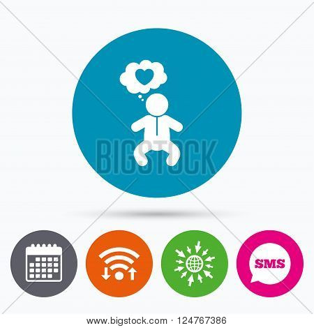 Wifi, Sms and calendar icons. Baby infant think about love sign icon. Toddler boy in pajamas or crawlers body symbol. Go to web globe.