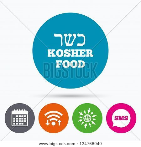 Wifi, Sms and calendar icons. Kosher food product sign icon. Natural Jewish food symbol. Go to web globe.