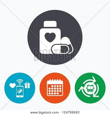 Medical heart pills bottle sign icon. Pharmacy medicine drugs symbol. Mobile payments, calendar and wifi icons. Bus shuttle.