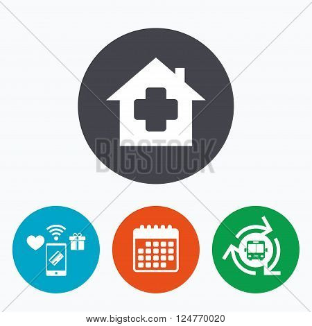 Medical hospital sign icon. Home medicine symbol. Mobile payments, calendar and wifi icons. Bus shuttle.