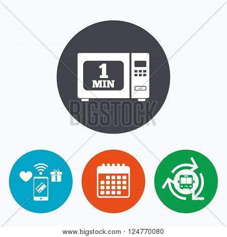 Cook in microwave oven sign icon. Heat 1 minute. Kitchen electric stove symbol. Mobile payments, calendar and wifi icons. Bus shuttle.