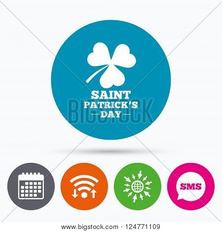 Wifi, Sms and calendar icons. Clover with three leaves sign icon. Saint Patrick trefoil shamrock symbol. Go to web globe.