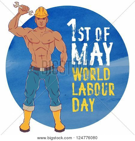 International labor day. The first of may. Illustration of a young man in overalls with a wrench.