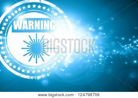 Glittering blue stamp: Laser warning sign with some soft spots and highlights