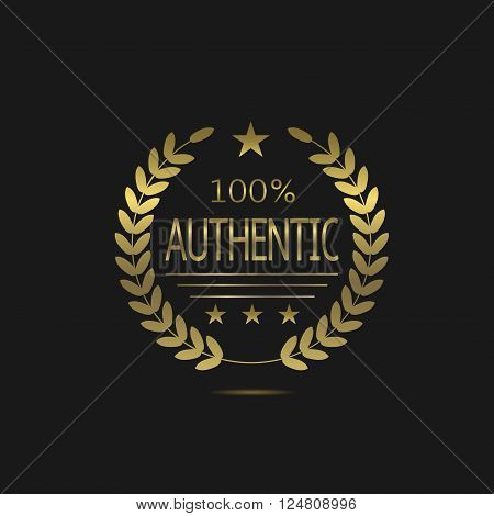 Authentic label. Golden business badge with laurel wreath, Vector illustration