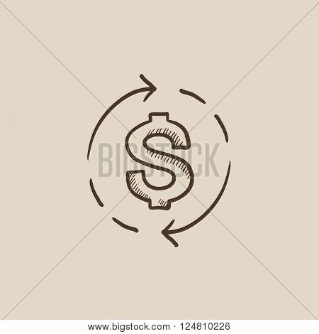 Dollar symbol with arrows sketch icon.