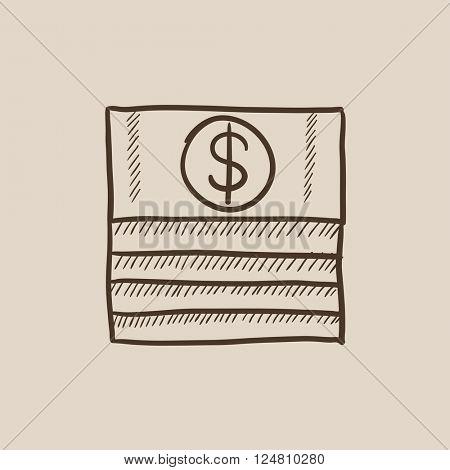 Stack of dollar bills sketch icon.