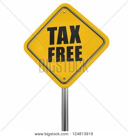 Tax free sign. Image with clipping path