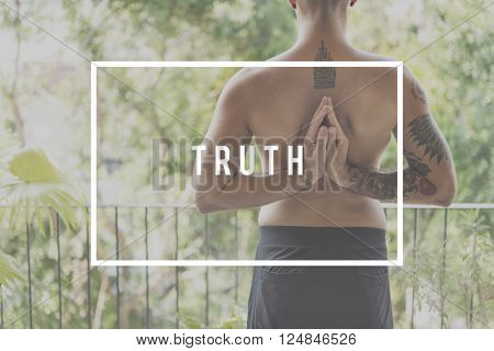 Truth Belief Faith Pride Real True Honest Honor Concept
