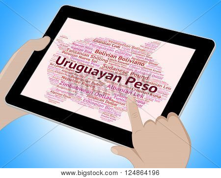 Uruguayan Peso Means Foreign Currency And Banknote