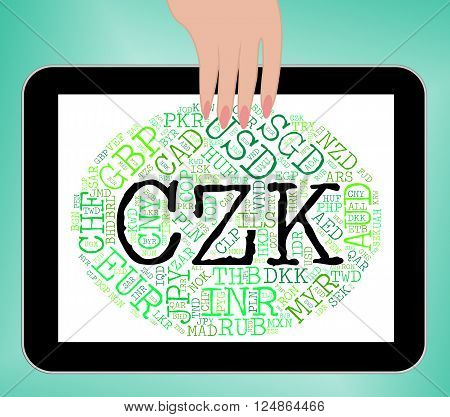 Czk Currency Indicates Worldwide Trading And Coinage