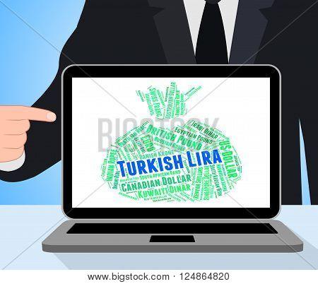 Turkish Lira Means Worldwide Trading And Exchange