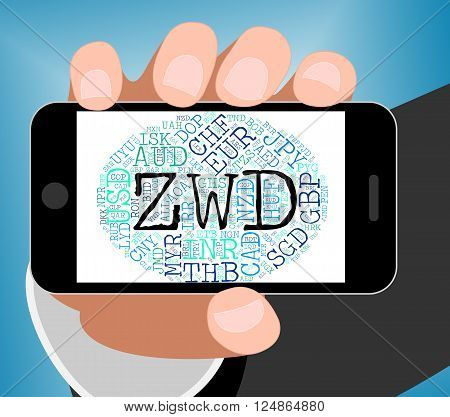 Zwd Currency Indicates Forex Trading And Dollar