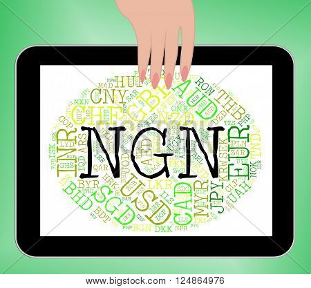 Ngn Currency Represents Nigerian Nairas And Fx