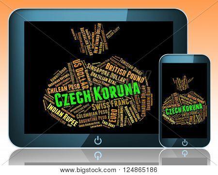 Czech Koruna Indicates Exchange Rate And Czk