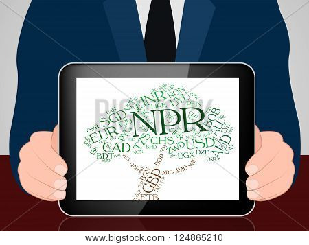 Npr Currency Indicates Worldwide Trading And Forex