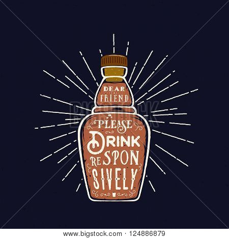 Abstract Vector Bottle Quote Drink Responsively. With Retro Typography and Vintage Textures. On Dark Background.