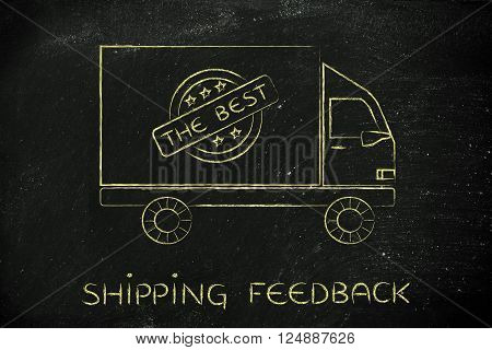 shipping feedback: delivery company truck vehicle with 5 stars feedback sign and text The best