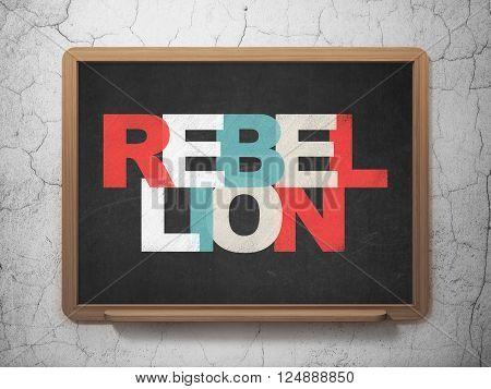 Politics concept: Rebellion on School board background