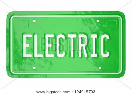 Electric Car License Plate Automotive Green Technology 3d Word