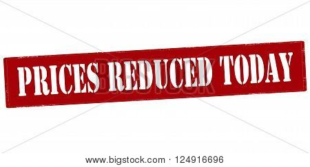 Rubber stamp with text prices reduced today inside vector illustration