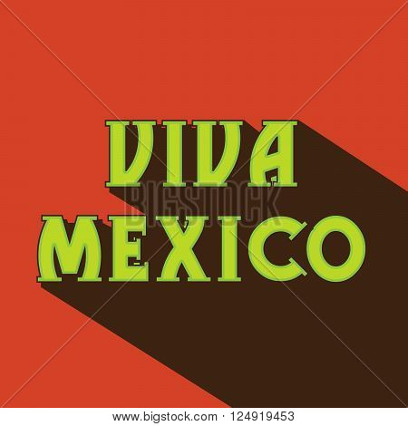 illustration of a stylish text Viva Mexico for Cinco De Mayo.