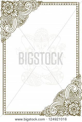 Hand-painted frame in the style of Indian mehendi patterns. In the middle of the silhouette of the deity of Shri Ganesha.