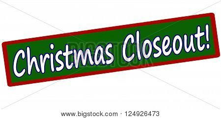 Rubber stamp with text Christmas closeout inside vector illustration