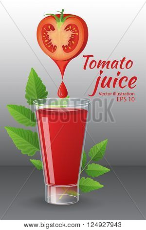 Food and drinks vector illustration. Half of ripe tomato over glass of of tasty fresh tomato juice with green tomato leafs isolated on grey background. Realistic style