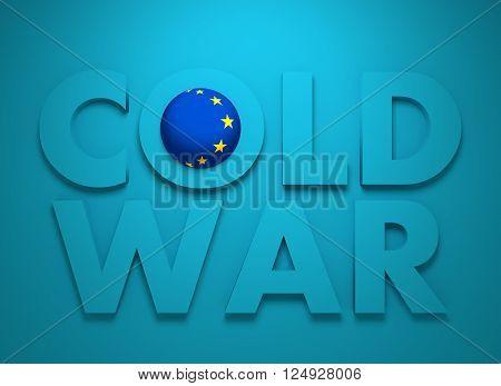 Russia confrontation European Union concept Cold War. 3D rendering. Blue text