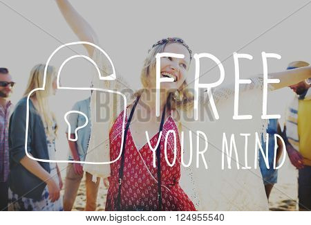 Free Your Mind Awareness Attitude Concept