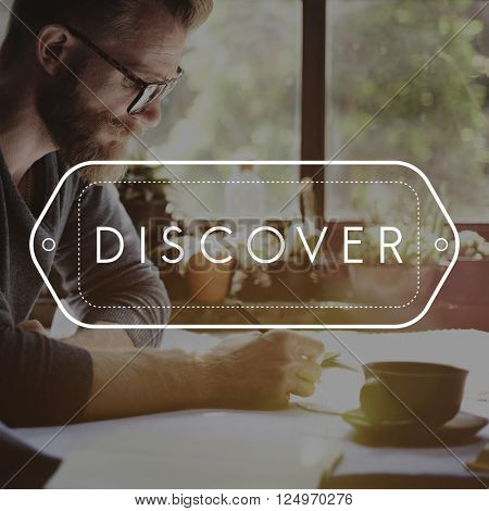 Discover Explore Learn Travel Concept