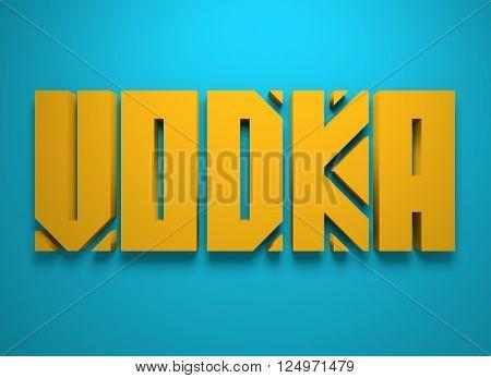 Drink alcohol beverage. Vodka word lettering. 3D rendering