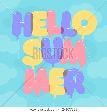Balloon Lettering colorful Hello Summer text. Rounded semi-transparent bubble letters on a blue sky backgroung with clouds. Vector illustration. Summer and vacation theme.