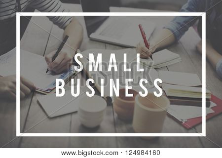 Small Business Ownership Startup Company Concept