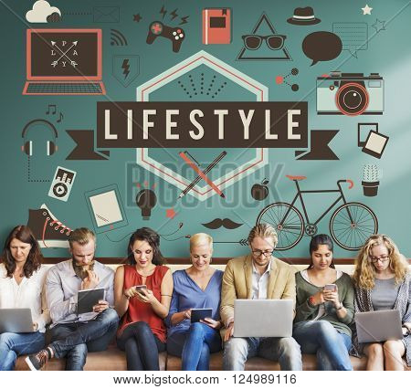 Lifestyle Bahaviour Culture Hobby Interests Ways Concept