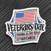 Vector Logo For Veterans Day, Decorative Cut Paper Tag With Illustration Of National Red And Blue St poster