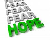 Hope Overcomes Fear