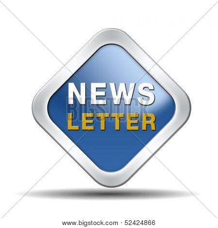 Latest newsletter with hot breaking news. Blue icon, button or sign with new items.