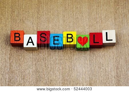 I Love Baseball - Sport Sign